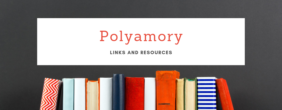 Polyamory Links and Resources
